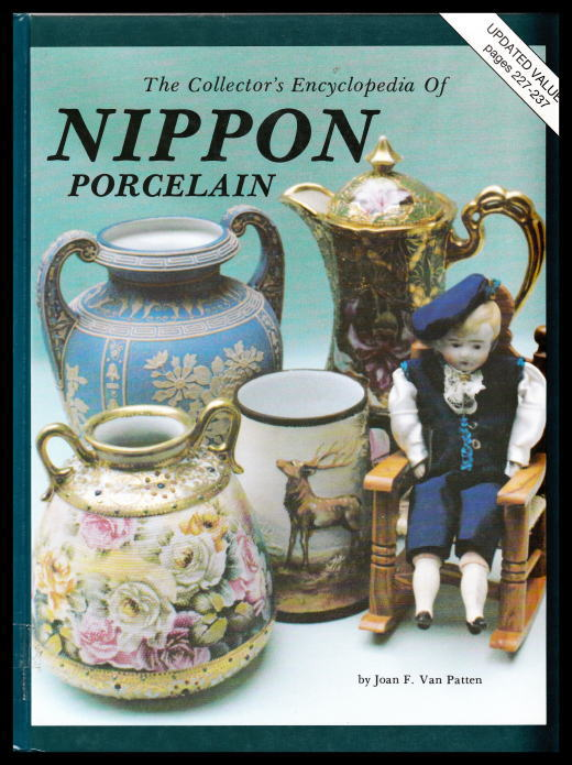 「The Collector's Encyclopedia Of NIPPON PORCELAIN」