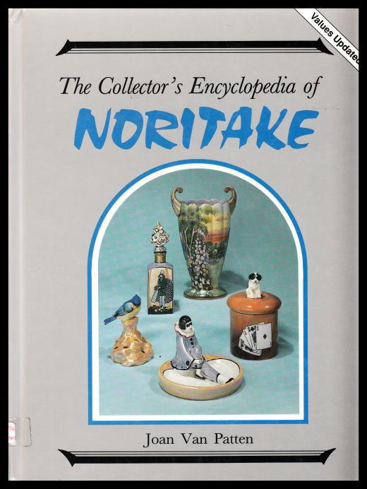 「The Collector's Encyclopedia of NORITAKE」