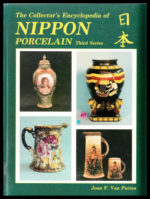 「The Collector's Encyclopedia of NIPPON PORCELAIN Third Series」
