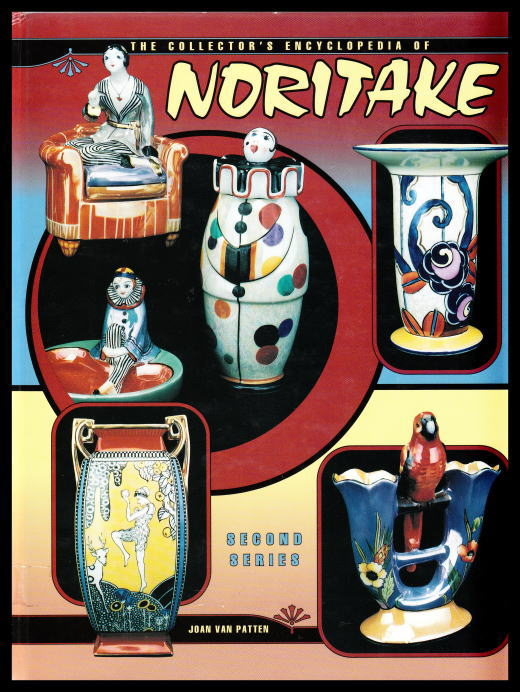 「THE COLLECTOR'S ENCYCLOPEDIA OF NORITAKE SECOND SERIES」