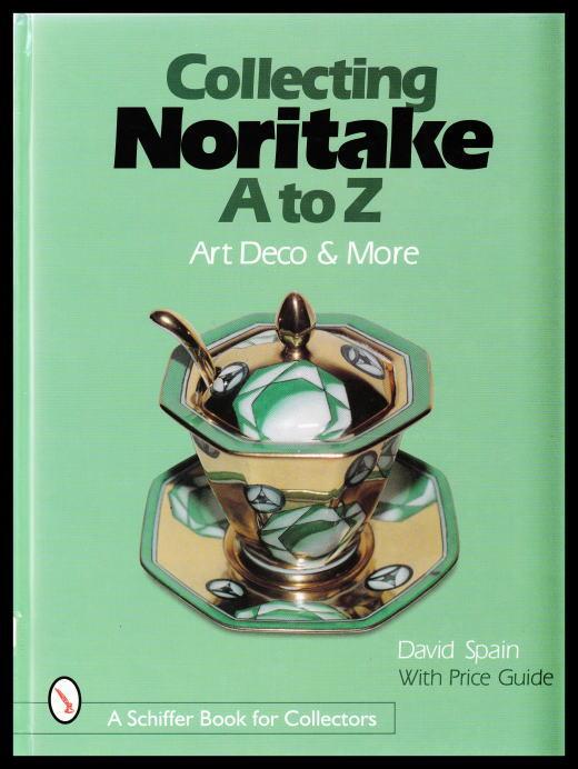 「Collecting Noritake A to Z -Art Deco & More-」
