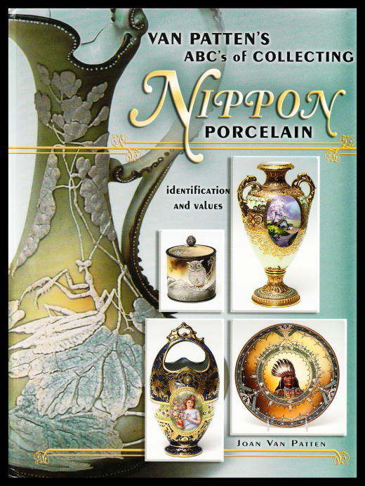 「VAN PATTEN'S ABC's of COLLECTING NIPPON PORCELAIN identification and values」